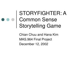 STORYFIGHTER: A Common Sense Storytelling Game