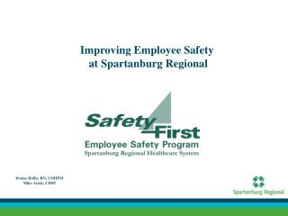 Improving Employee Safety  at Spartanburg Regional