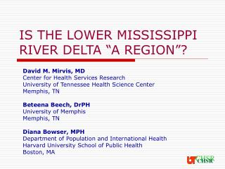"IS THE LOWER MISSISSIPPI RIVER DELTA ""A REGION""?"