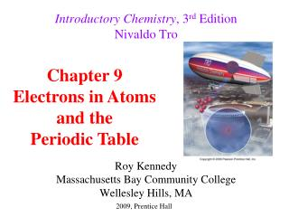 Introductory Chemistry , 3 rd  Edition Nivaldo Tro