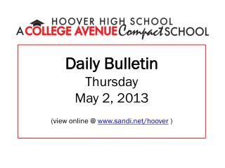 Daily Bulletin Thursday May 2, 2013 (view online @  sandi/hoover  )