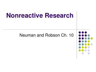 Nonreactive Research
