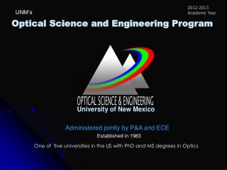 Optical Science and Engineering Program