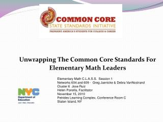 Unwrapping The Common Core Standards For Elementary Math Leaders