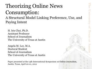 Theorizing Online News Consumption: A Structural ModelLinking Preference, Use, and Paying Intent