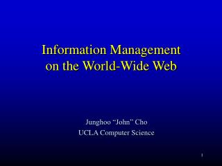 Information Management  on the World-Wide Web
