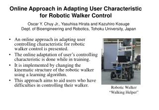 Online Approach in Adapting User Characteristic for Robotic Walker Control