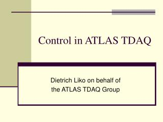 Control in ATLAS TDAQ