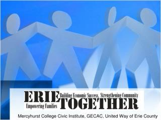 Mercyhurst College Civic Institute, GECAC, United Way of Erie County