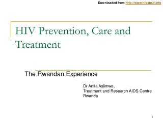 HIV Prevention, Care and Treatment