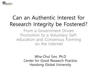Can an Authentic Interest for Research Integrity be Fostered?