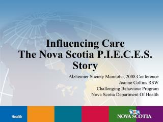 Influencing Care The Nova Scotia P.I.E.C.E.S. Story