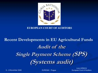 Audit of the  Single Payment Scheme ( SPS) (Systems audit)