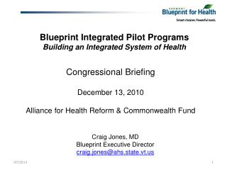 Blueprint Integrated Pilot Programs Building an Integrated System of Health