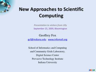 New Approaches to Scientific Computing