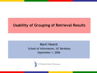 Usability of Grouping of Retrieval Results