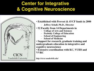 Center for Integrative  & Cognitive Neuroscience