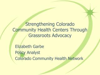 Strengthening Colorado  Community Health Centers Through Grassroots Advocacy
