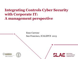 Integrating  Controls Cyber Security with Corporate IT:  A  management perspective
