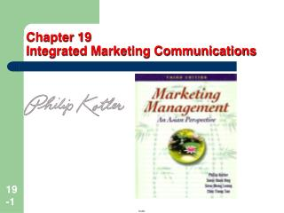 Chapter 19   Integrated Marketing Communications