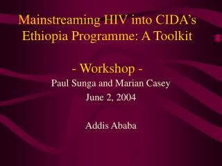 Mainstreaming HIV into CIDA's Ethiopia Programme: A Toolkit  - Workshop -