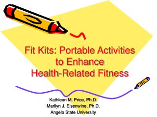 Fit Kits: Portable Activities  to Enhance  Health-Related Fitness
