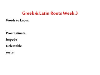 Greek & Latin Roots Week 3
