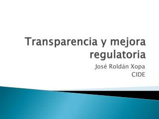 Transparencia y mejora regulatoria