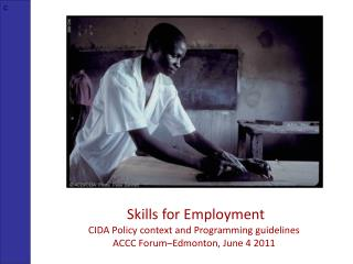 Presentation on Skills for Employment at CIDA