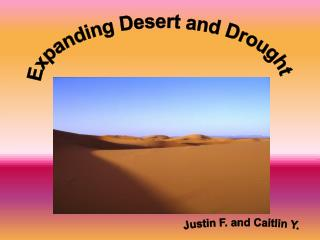 Expanding Desert and Drought