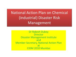 National Action Plan on Chemical (industrial) Disaster Risk Management