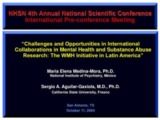 NHSN 4th Annual National Scientific Conference International Pre-conference Meeting