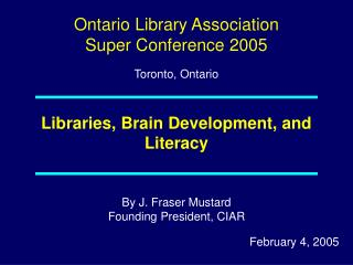 Libraries, Brain Development, and Literacy