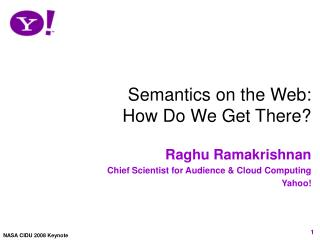 Semantics on the Web: How Do We Get There?