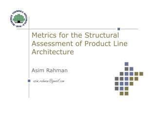 Metrics for the Structural Assessment of Product Line Architecture