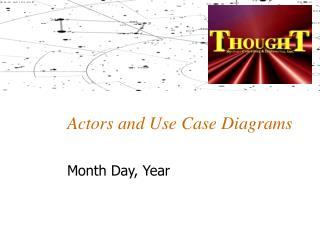 Actors and Use Case Diagrams
