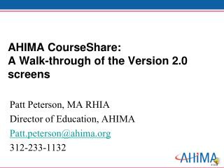 AHIMA CourseShare: A Walk-through of the Version 2.0 screens