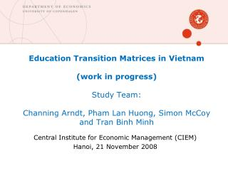 Central Institute for Economic Management (CIEM) Hanoi, 21 November 2008