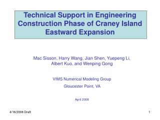 Technical Support in Engineering  Construction Phase of Craney Island Eastward Expansion