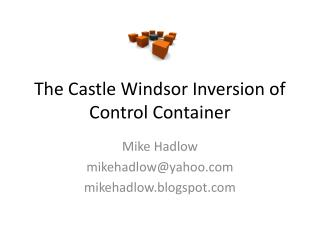 The Castle Windsor Inversion  of  Control Container