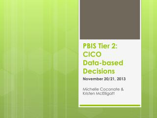 PBIS Tier 2: CICO Data-based Decisions