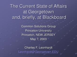The Current State of Affairs  at Georgetown  and, briefly, at Blackboard