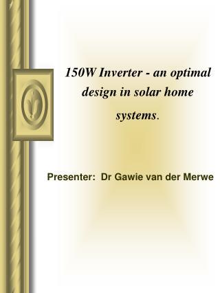 150W Inverter - an optimal