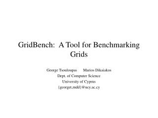 GridBench:  A Tool for Benchmarking Grids