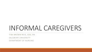 INFORMAL CAREGIVERS