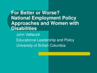 For Better or Worse? National Employment Policy Approaches and Women with Disabilities