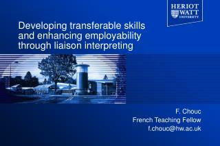 Developing transferable skills and enhancing employability through liaison interpreting