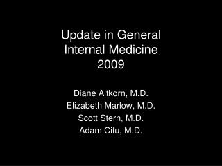 Update in General  Internal Medicine 2009