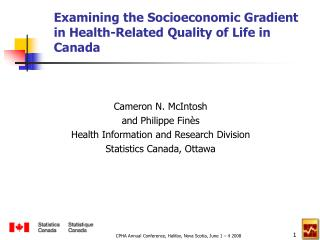 Examining the Socioeconomic Gradient  in Health-Related Quality of Life in Canada
