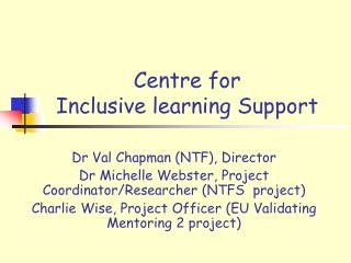Centre for  Inclusive learning Support